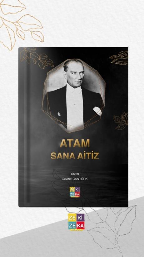 Özel Eşyalar Dile Geldi Atatürk'ün Hatıralarını Yaşatan Kitap